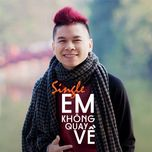 em khong quay ve (phan 2) (single) - hoang ton, yanbi