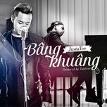 bang khuang (single) - justatee