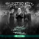 united kids of the world (remixes) (single) - headhunterz, krewella