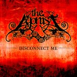 disconnect me (single) - the agonist