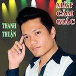 mat cam giac (single) - thanh thuan