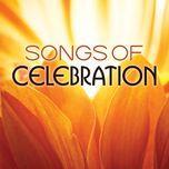songs of celebration - v.a