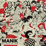because of you (single) - manik