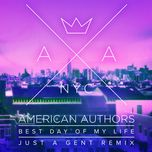 best day of my life (just a gent remix) (single) - american authors