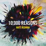 10,000 reasons - matt redman