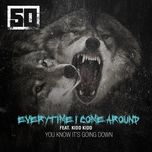 everytime i come around (single) - 50 cent