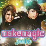 make magic (single) - jealkb