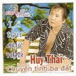 la thu que nha (vol.1) - huy thai