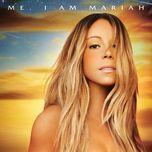 me. i am mariah...the elusive chanteuse (deluxe version) - mariah carey