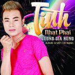 tinh nhat phai - luong gia hung