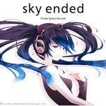 sky ended - hatsune miku