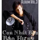 con nhai bau (vol.3) - bao hung
