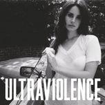 ultraviolence (special edition) - lana del rey