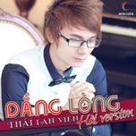 dang long - thai lan vien