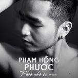 phia nha co mua - pham hong phuoc