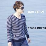 ban toi oi (single) - khang duong