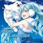 snowlandscape - hatsune miku