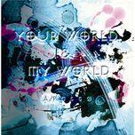your world & my world - apg550, hatsune miku