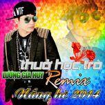 thuo hoc tro (remix) - luong gia huy