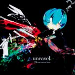 unravel (single) - tk (ling tosite sigure)