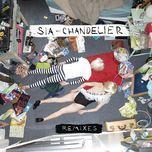 chandelier (remixes ep) - sia