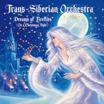 dreams of fireflies (on a christmas night) (ep) - trans siberian orchestra