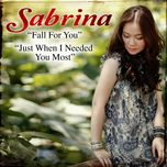 fall for you/ just when i needed you most (single) - sabrina