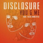 you & me (single) - disclosure, eliza doolittle