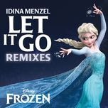 let it go remixes (from frozen) (ep) - idina menzel