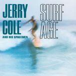 surf age - jerry cole