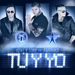 tu y yo (single) - kent y tony