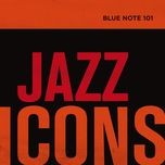 blue note 101: jazz icons - v.a
