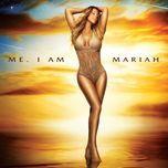 me. i am mariah...the elusive chanteuse (explicit) - mariah carey