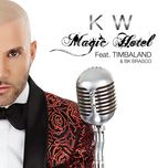 magic hotel (single) - karl wolf, timbaland, bk brasco