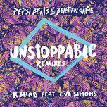 unstoppable (remixes/pepsi beats of the beautiful game) (ep) - r3hab, eva simons