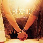 acoustic adventures - resaid