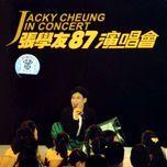 zhang xue you 87' yan chang hui - jacky cheung (truong hoc huu)