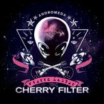andromeda (single) - cherry filter
