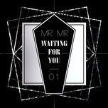 waiting for you (mini album) - mr.mr
