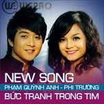 buc tranh trong tim (single) - pham quynh anh, dinh ung phi truong