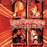 Lady Marmalade (From The Movie