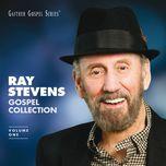 ray stevens gospel collection - ray stevens