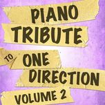 piano tribute to one direction (vol. 2) - piano tribute players