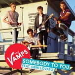 somebody to you (single) - the vamps, demi lovato