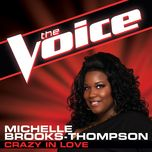 crazy in love (the voice performance) (single) - michelle brooks-thompson