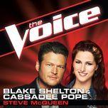 Steve Mcqueen (The Voice Performance) (Single) - Cassadee Pope, Blake Shelton