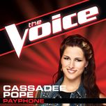 Payphone (The Voice Performance) (Single) - Cassadee Pope