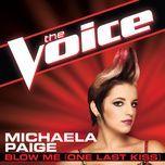 blow me (one last kiss) (the voice performance) (single) - michaela paige