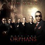 meet the orphans - don omar