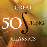 50 great string classics - v.a